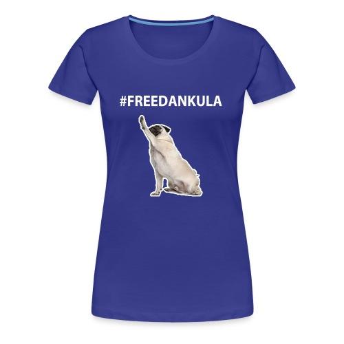 Free Count Dankula Tee - Women's Premium T-Shirt