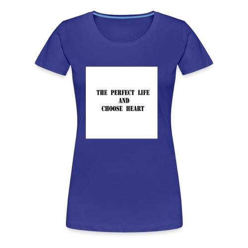 Choose Heart - Women's Premium T-Shirt