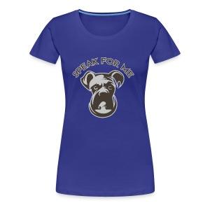 Speak for Me - Women's Premium T-Shirt