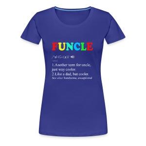 Funny uncle funcle definition - Women's Premium T-Shirt