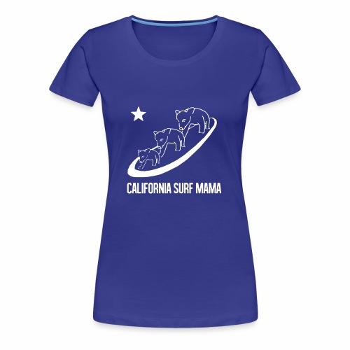 California Surf Mama - in white - Women's Premium T-Shirt