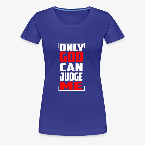 Don't Judge - Women's Premium T-Shirt