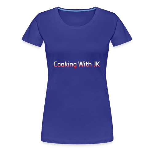 Cooking with JK - Women's Premium T-Shirt