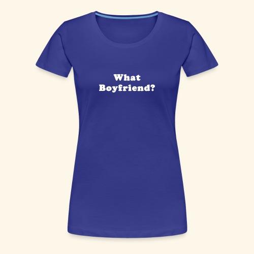 What funny - Women's Premium T-Shirt
