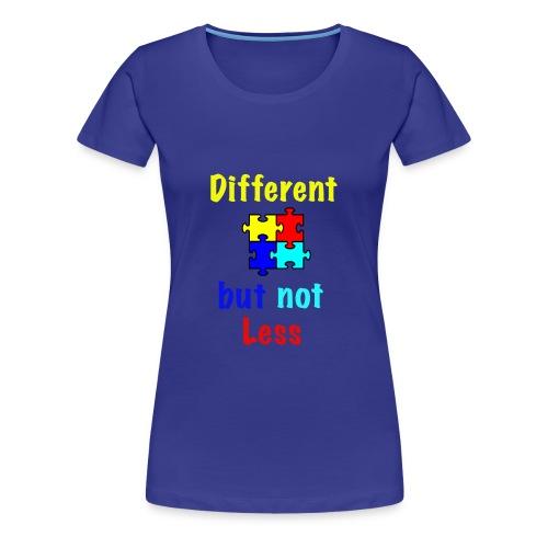 Autism - Different but Not Less - Women's Premium T-Shirt