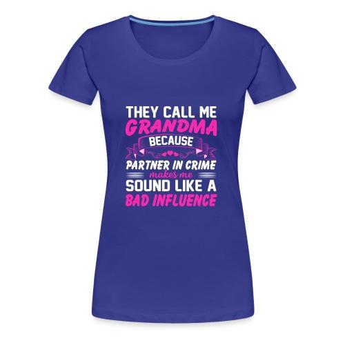Funny Shirt For Grandma - Women's Premium T-Shirt