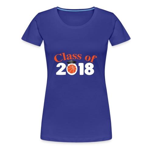 Graduation Shirt For Basketball Lover. - Women's Premium T-Shirt