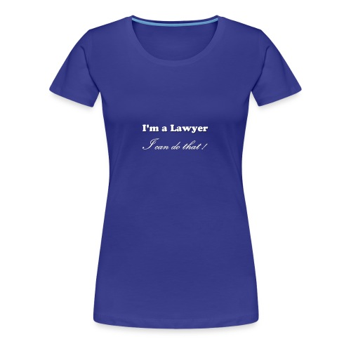 Lawyer - Women's Premium T-Shirt