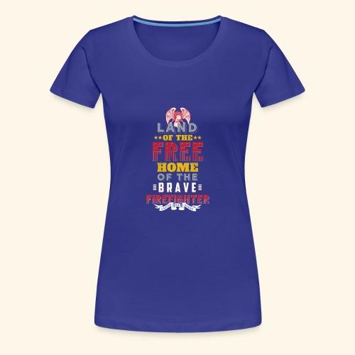 Patriotic Firefighter / American Firefighter - Women's Premium T-Shirt