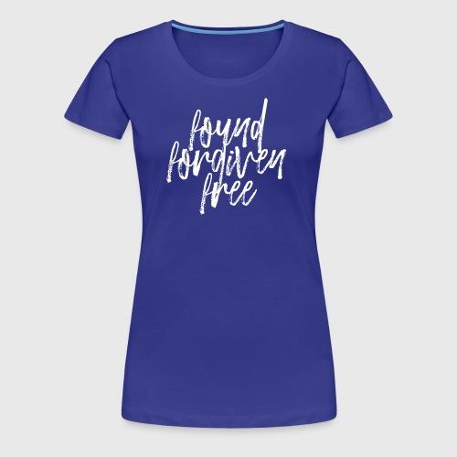 Found Forgiven Fee - Women's Premium T-Shirt