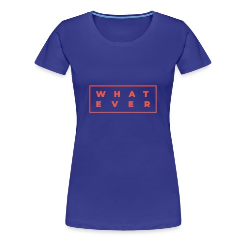 Who cares? - Women's Premium T-Shirt