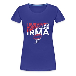 I Survived Hurricane Irma 2017- Men Women TShirt - Women's Premium T-Shirt