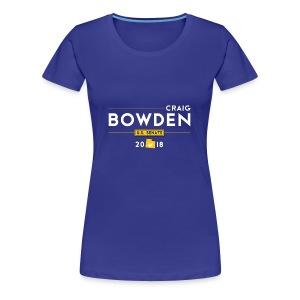 Craig Bowden - US Senate - Women's Premium T-Shirt