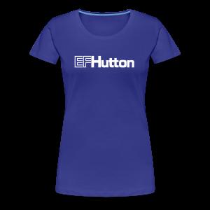 EF Hutton - Women's Premium T-Shirt