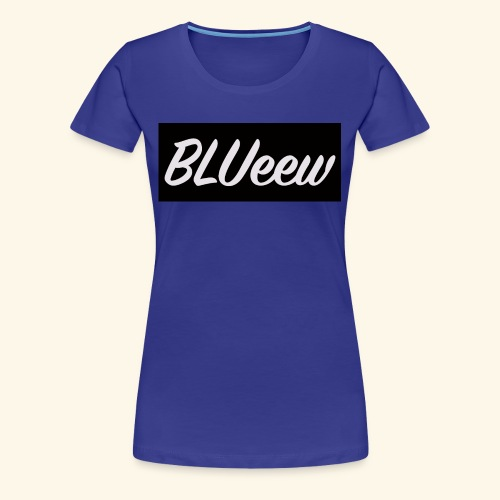 BLUeew - Women's Premium T-Shirt