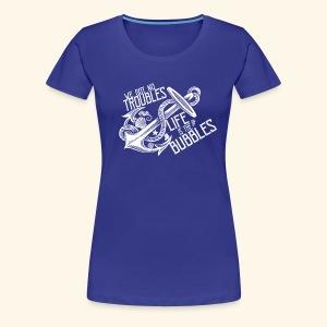 No troubles - Women's Premium T-Shirt
