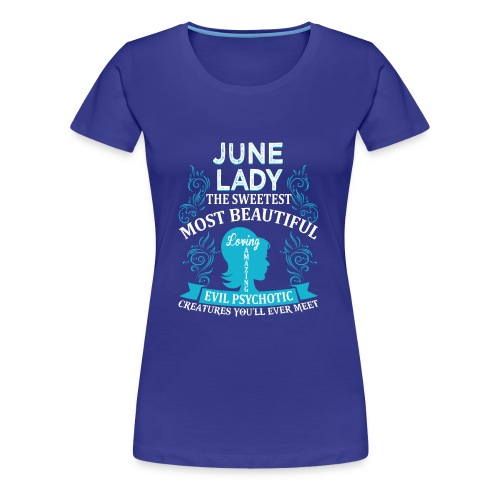 June lady - Women's Premium T-Shirt