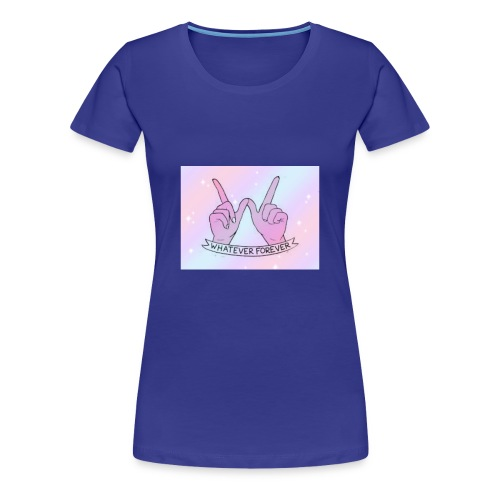 Whatever Forever - Women's Premium T-Shirt