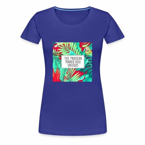 Process makes you unique - Women's Premium T-Shirt