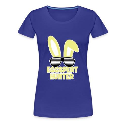 Eggspert Hunter Easter Bunny with Sunglasses - Women's Premium T-Shirt