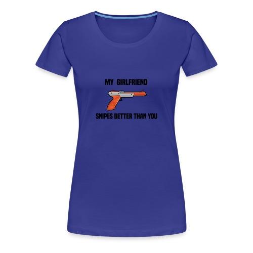 Girlfriend Snipes Better T-Shirt. Retro Gaming - Women's Premium T-Shirt