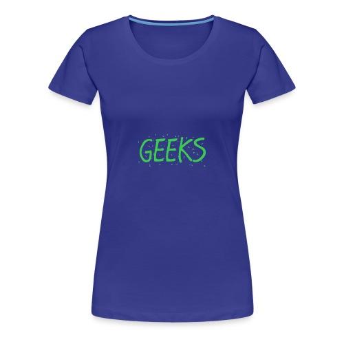 Geeks Merch - Women's Premium T-Shirt