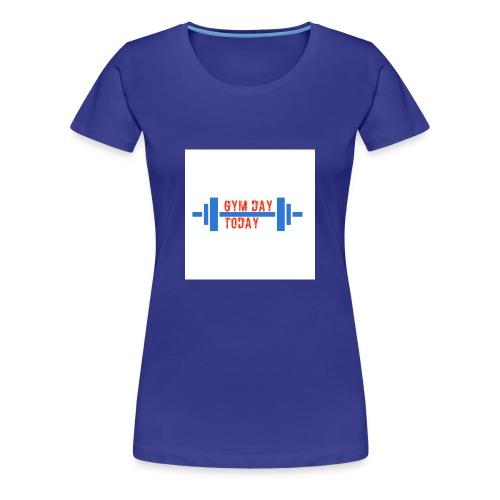 gym_day_today - Women's Premium T-Shirt