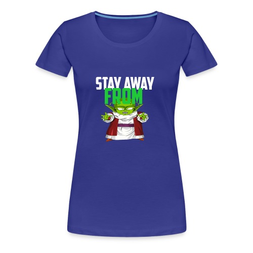 Stay Away From My D! - Women's Premium T-Shirt