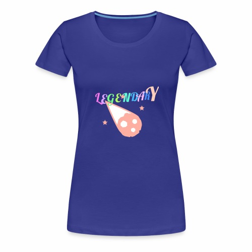 Legendary - Women's Premium T-Shirt