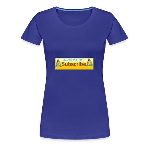 GAMES FOR LIFE - Women's Premium T-Shirt