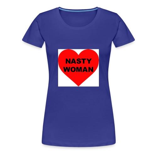 Nasty Woman - Women's Premium T-Shirt