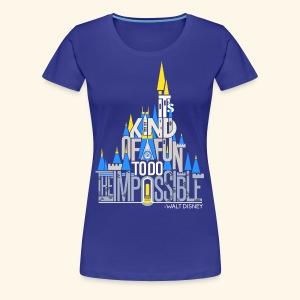 It's Kind Of Fun... - Women's Premium T-Shirt