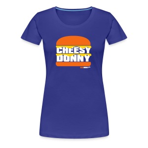 Cheesy Donny - Women's Premium T-Shirt