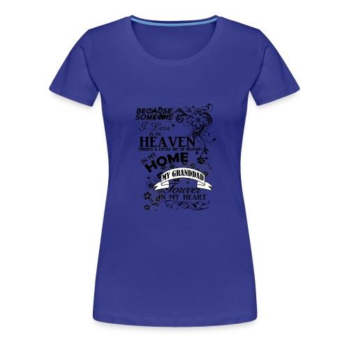 granddad heaven in my home - Women's Premium T-Shirt