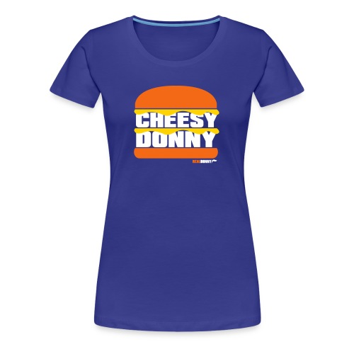 Cheesy Donny - Women's Premium T-Shirt