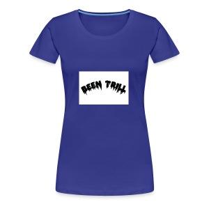 style been trill - Women's Premium T-Shirt