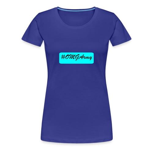 OMGArmy - Women's Premium T-Shirt