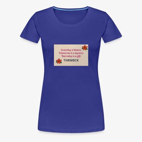 THRWBCK quote - Women's Premium T-Shirt