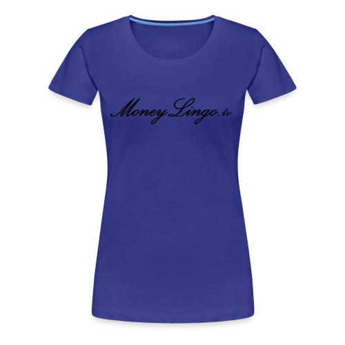 MoneyLingo tv gear - Women's Premium T-Shirt