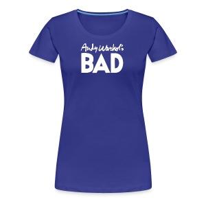 Andy Warhol s BAD - Women's Premium T-Shirt