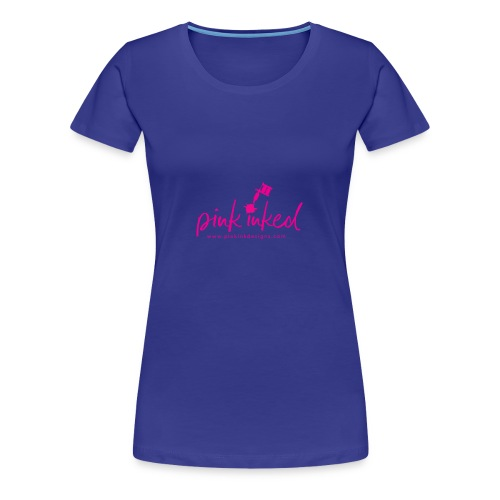 Pink_Inked - Women's Premium T-Shirt