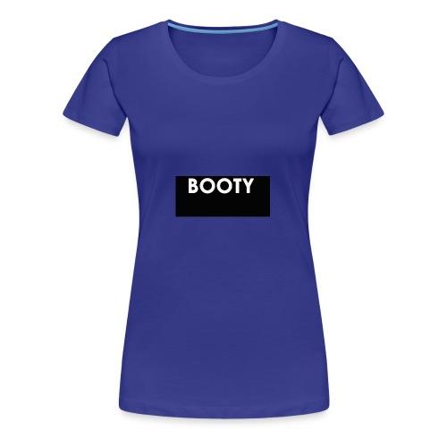 BOOTY - Women's Premium T-Shirt