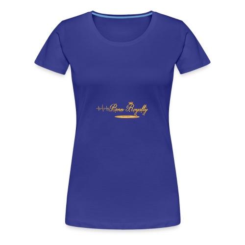 BornRoyalty Clothing Line - Women's Premium T-Shirt