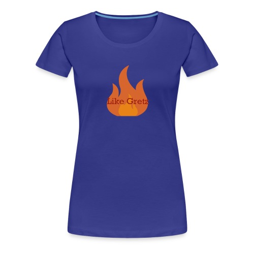 FireLikeMerch - Women's Premium T-Shirt