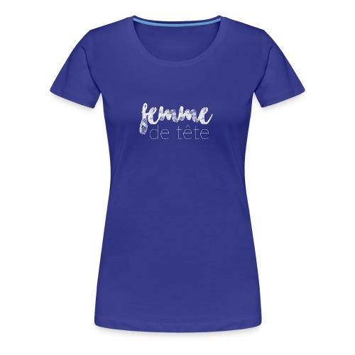 Femme de tête (blanc) - Women's Premium T-Shirt