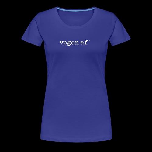 vegan af white - Women's Premium T-Shirt
