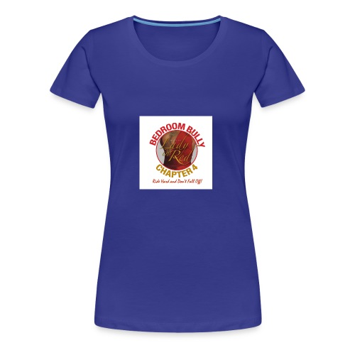 Lady in Red Bedroom Bully - Women's Premium T-Shirt