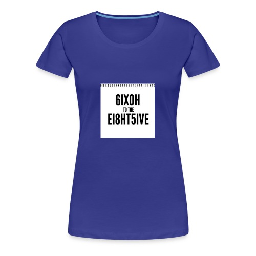 60 - Women's Premium T-Shirt