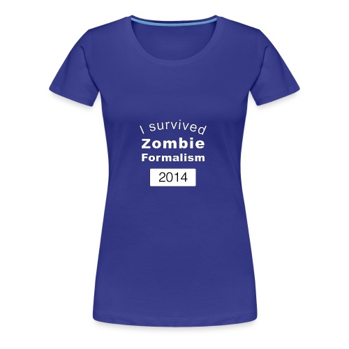 Zombie Formalism 2014 - Women's Premium T-Shirt