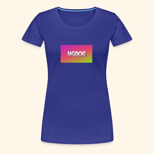 Bigdog - Women's Premium T-Shirt